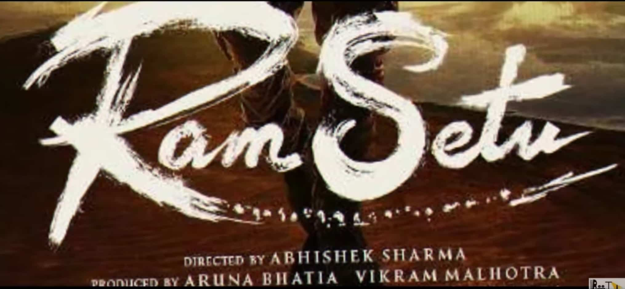 Read more about the article राम सेतु   Ram Setu Movie release Date   Review   Cast   Music